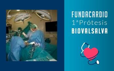 Fundacardio 1era. Prótesis Biovalsalva